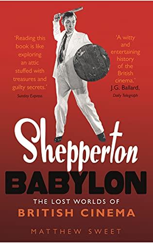 9780571212989: Shepperton Babylon: The Lost Worlds of British Cinema