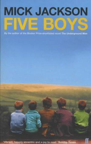 FIVE BOYS (SIGNED COPY): JACKSON, Mick
