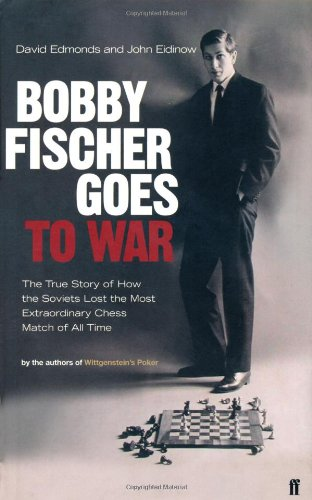 9780571214112: Bobby Fischer Goes to War: The True Story of How the Soviets Lost the Most Extraordinary Chess Match of All Time