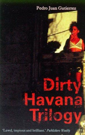 9780571214235: Dirty Havana Trilogy (Caribbean)
