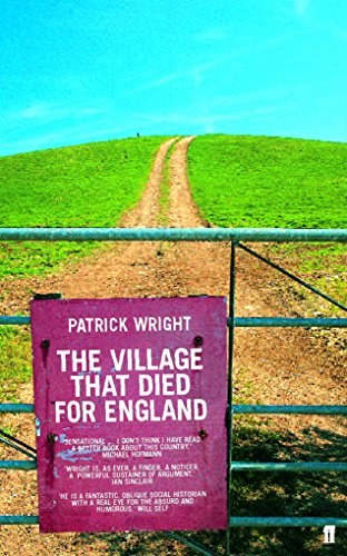 9780571214419: Village That Died for England: The Strange Story of Tyneham