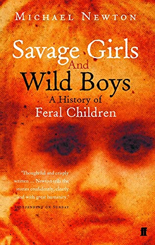 9780571214600: Savage Girls and Wild Boys: A History of Feral Children
