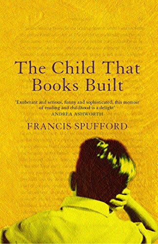 9780571214679: The Child That Books Built