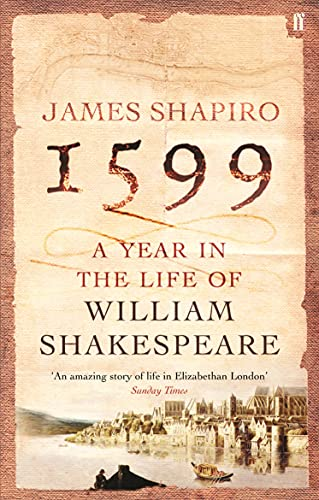 9780571214815: 1599: A Year in the Life of William Shakespeare