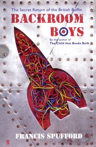9780571214969: Backroom Boys: The Secret Return of the British Boffin