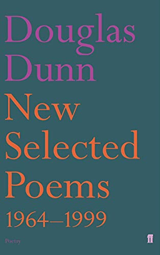 New Selected Poems: Dunn, Douglas