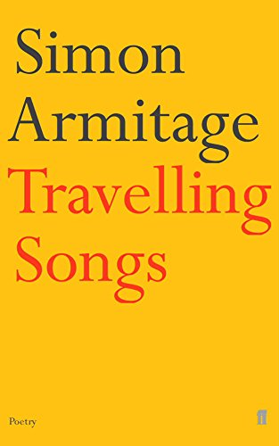9780571215362: Travelling Songs