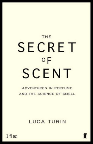 9780571215379: The Secret of Scent