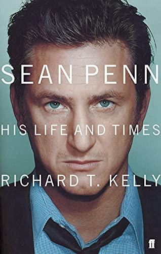 9780571215492: Sean Penn: His Life and Times