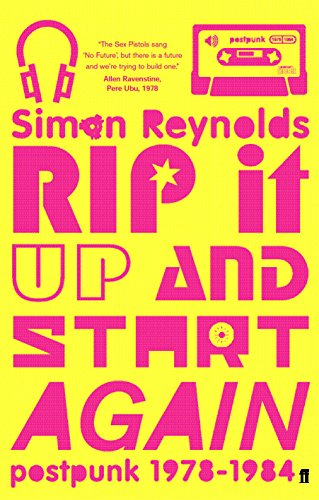 9780571215690: Rip it Up and Start Again: Postpunk 1978-1984