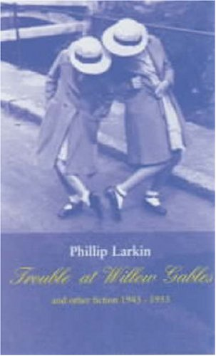 9780571216116: Trouble at Willow Gables and Other Fiction 1943-1953