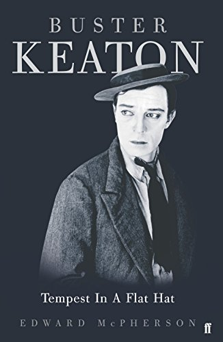 9780571216123: Buster Keaton: Tempest in a Flat Hat