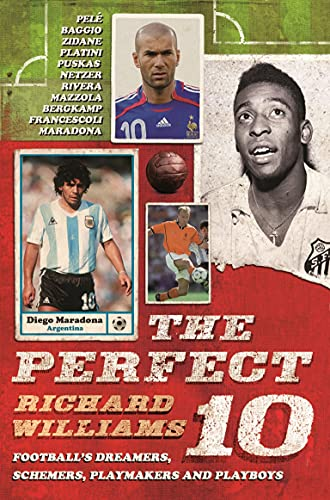 9780571216369: The Perfect 10: Dreamers, schemers, playmakers and playboys: the men who wore football's magic number