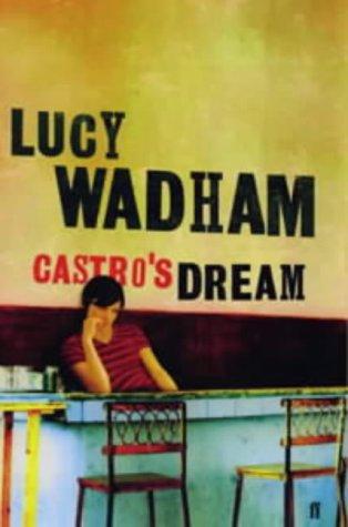 9780571216376: Castro's Dream