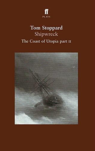 9780571216635: Shipwreck: The Coast of Utopia Part 2