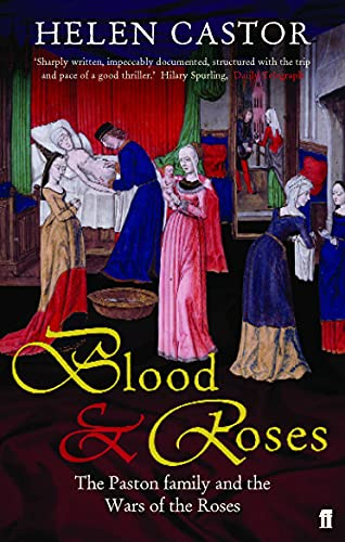 9780571216710: Blood and Roses: The Paston Family and the Wars of the Roses