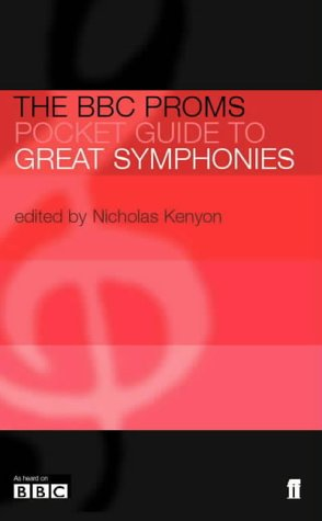 9780571216888: The BBC Proms Pocket Guide to Great Symphonies