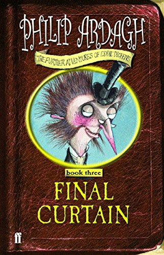 9780571217120: Final Curtain: Further Adventures of Eddie Dickens Book 3
