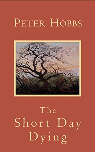 Short Day Dying: Hobbs, Peter