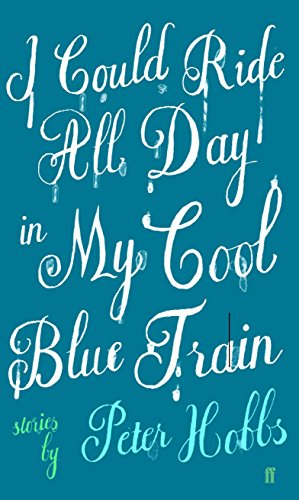 9780571217168: I Could Ride All Day In My Cool Blue Train