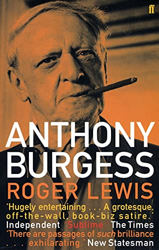 9780571217212: Anthony Burgess