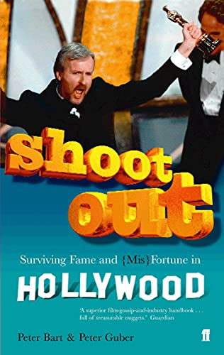 9780571217311: Shoot out: Surviving Fame and (Mis)Fortune in Hollywood
