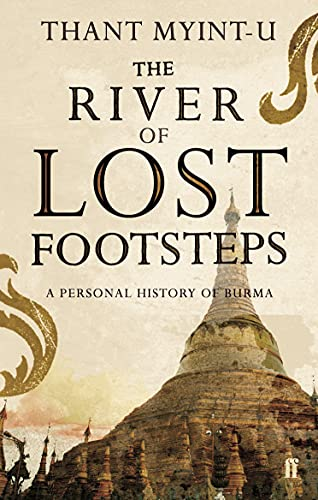 9780571217595: The River of Lost Footsteps: A Personal History of Burma