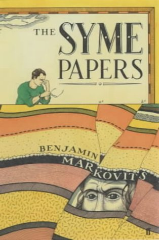 The Syme Papers +++SIGNED 1st+++: Markovits, Benjamin