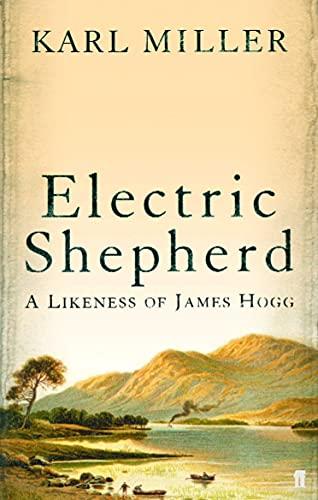 9780571218172: Electric Shepherd: A Likeness of James Hogg