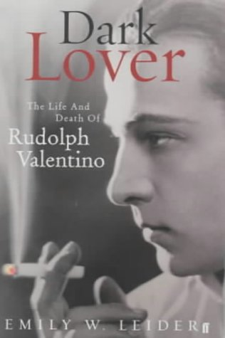 9780571218189: DARK LOVER. The Life and Death of Rudolph Valentino.