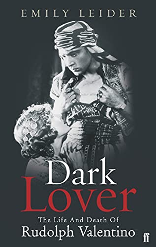 9780571218196: Dark Lover: The Life and Death of Rudolph Valentino