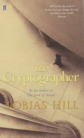 The Cryptographer: Hill, Tobias - SIGNED FIRST EDITION