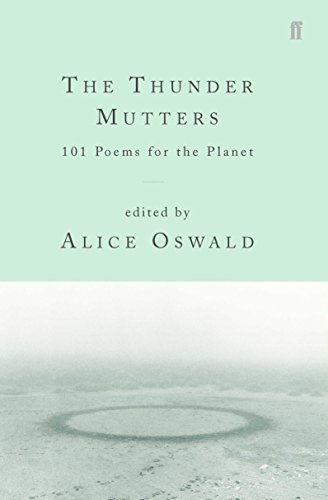 9780571218547: The Thunder Mutters: 101 Poems for the Planet