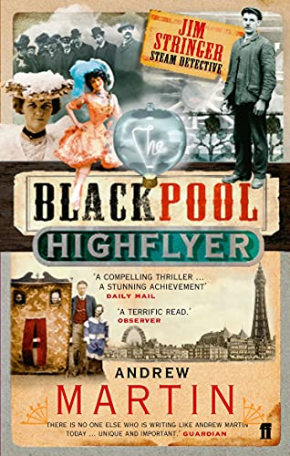 9780571219025: The Blackpool Highflyer (Jim Stringer)