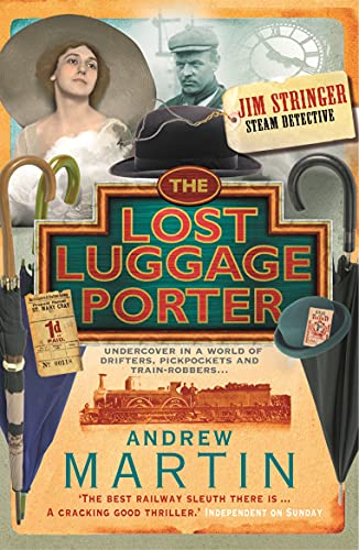 The Lost Luggage Porter (Jim Stringer): Martin, Andrew