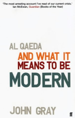 9780571220359: Al Qaeda and What It Means to be Modern