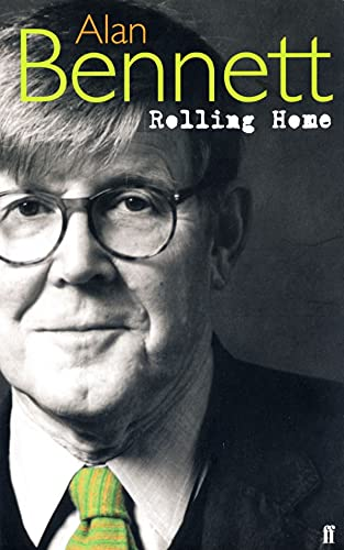 Rolling Home (Paperback): Alan Bennett