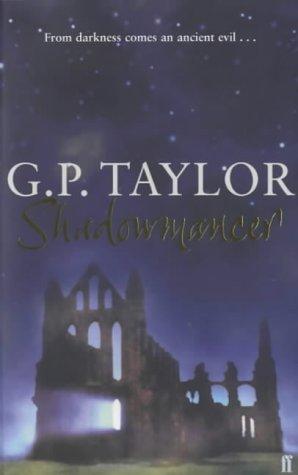 Shadowmancer: G. P. Taylor