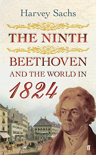 9780571221455: The Ninth: Beethoven and the world in 1824