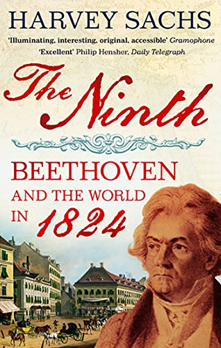 9780571221462: The Ninth: Beethoven and the World in 1824