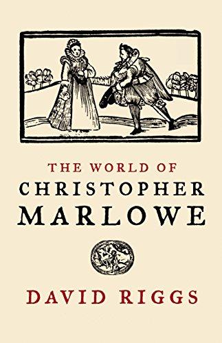 World of Christopher Marlowe: Riggs, David