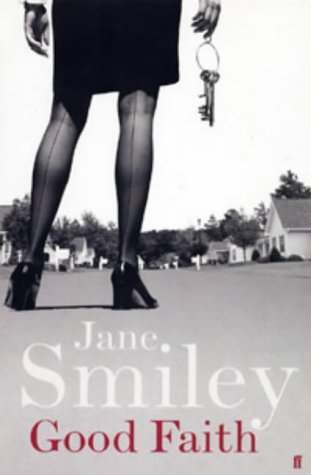 Good Faith-SIGNED FIRST PRINTING: Smiley, Jane