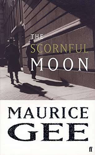 The Scornful Moon (9780571221660) by Gee, Maurice