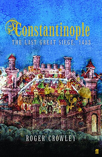 9780571221851: Constantinople: The Last Great Siege 1453