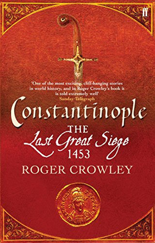 9780571221868: Constantinople: The Last Great Siege, 1453