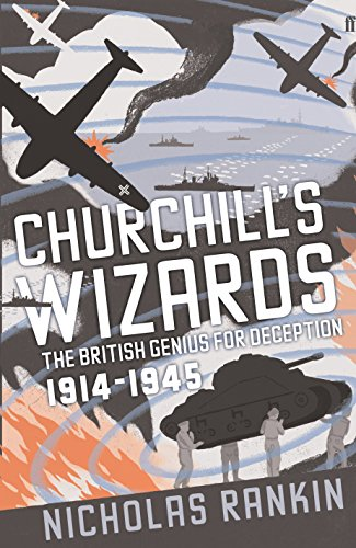 9780571221950: Churchill's Wizards: The British Genius for Deception 1914-1945