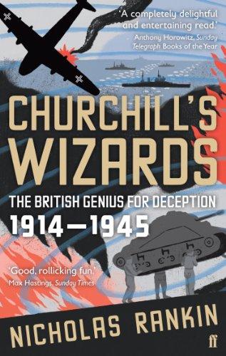 9780571221967: Churchill's Wizards: The British Genius for Deception 1914-1945