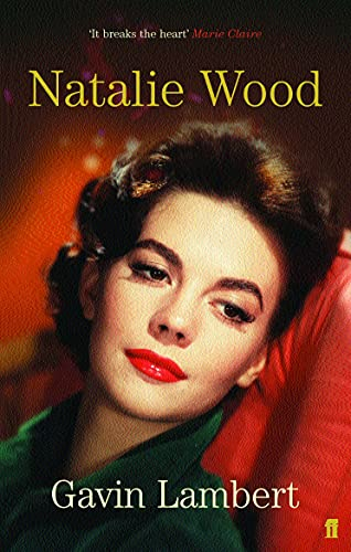 9780571221981: Natalie Wood: A Life