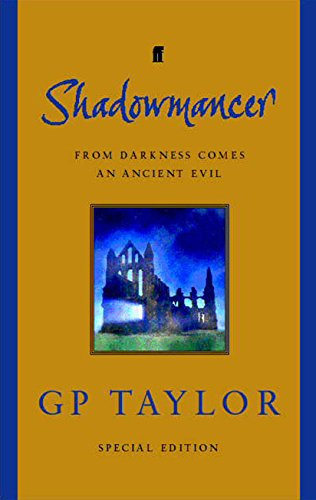 Shadowmancer Special Edition: TAYLOR, G P
