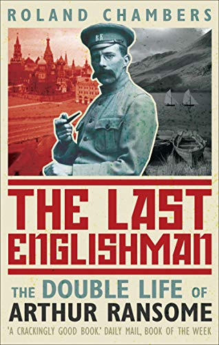 9780571222629: The Last Englishman : the Double Life of Arthur Ransome